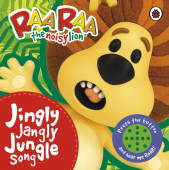 Ladybird: Raa Raa the Noisy Lion: Jingly Jangly Jungle Song (board bk)