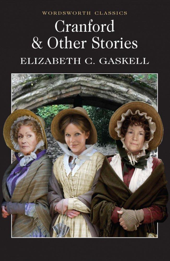 Gaskell E. Cranford & Other Stories