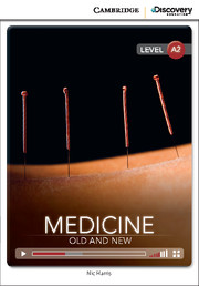 Cambridge Discovery Education Interactive Readers (A2) Low Intermediate Medicine: Old and New (Book with Online Access)