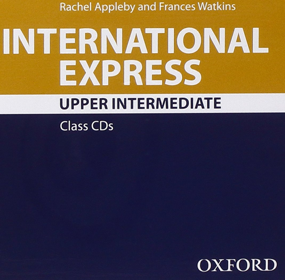 International Express Third Edition Upper-Intermediate Class Audio CD