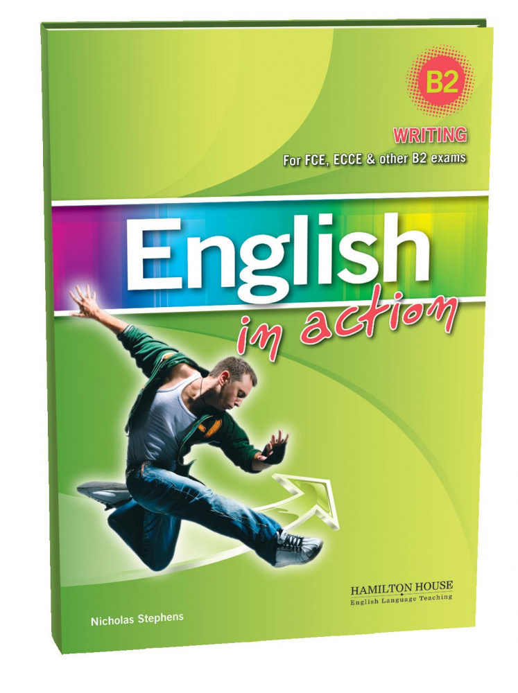 English in Action Writing (B2 Revisd) Students Book