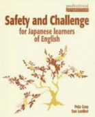 Safety and Challenge for Japanese Learners of English