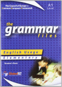 The Grammar Files (A1) - English Usage Student's Book Elementary