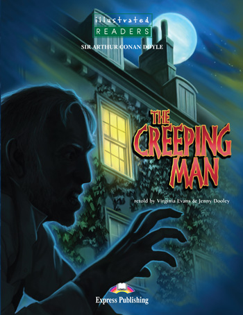 Illustrated Readers Level 3  The Creeping Man