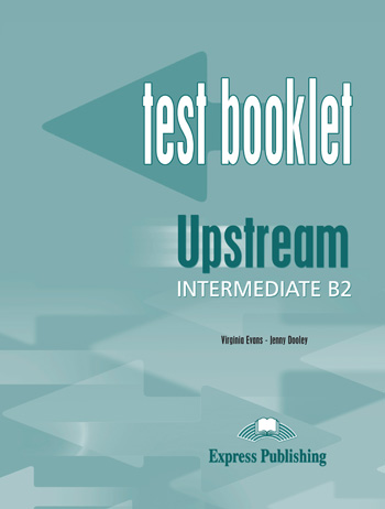 Upstream Intermediate B2 Test Booklet with Key