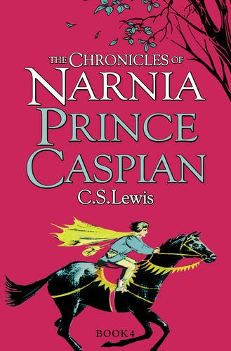 Lewis C. S. The Chronicles of Narnia 4. Prince Caspian