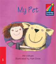 Cambridge Storybooks Level 1 My Pet