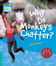 Factbooks: Why is it so? Level 5 Why Do Monkeys Chatter?