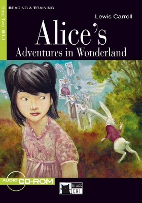 Reading & Training Step 2: Alice's Adventures in Wonderland + CD-ROM