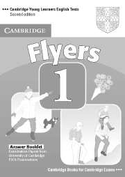 Cambridge Young Learners English Tests (Second Edition) Flyers 1 Answer Booklet