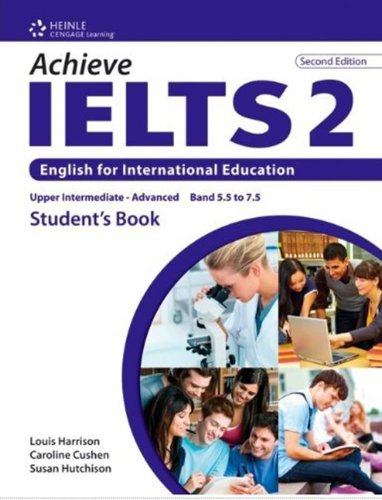 Achieve IELTS 2nd Edition 2 Band 5,5 - 7,5 Student's Book Upper Intermediate to Advanced