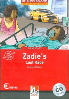 Red Series  Graphic Fiction Level 3: Zadie's Last Race + CD