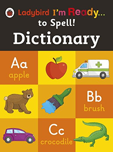 Ladybird I'm Ready To Spell:  Dictionary