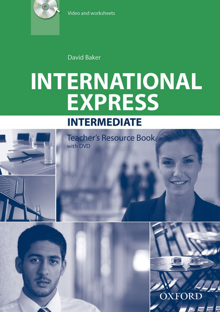 International Express Third Edition Intermediate Teacher's Resource Book with DVD