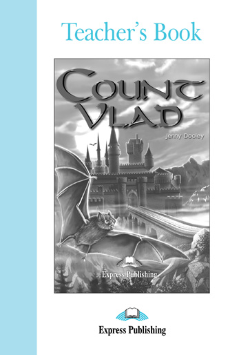 Graded Readers Level 4 Count Vlad Teacher's Book