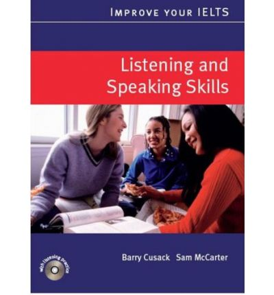 Improve Your IELTS Skills Series: Listening and Speaking Skills Pack