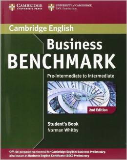 Business Benchmark 2nd edition Pre-intermediate to Intermediate Business Preliminary Student's Book