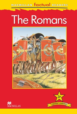 MacMillan Factual Readers Level: 3 + The Romans