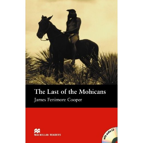 The Last of the Mohicans (with Audio CD)