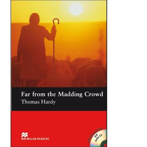 Far from the Madding Crowd (with Audio CD)