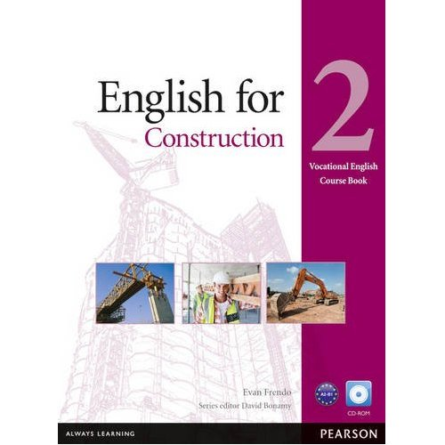 Vocational English Level 2 (Pre-intermediate) English for Construction Coursebook and CD-ROM Pack
