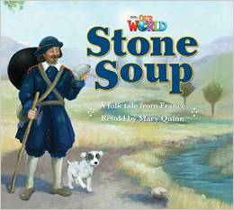 Our World Readers Level 2: Stone Soup
