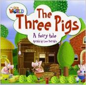Our World Readers Level 2: The Three Pigs (Big Book)