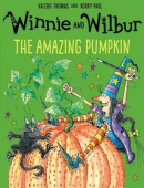 Winnie and Wilbur: The Amazing Pumpkin (Paperback)