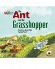 Our World Readers Level 2: The Ant & the Grasshopper (Big Book)