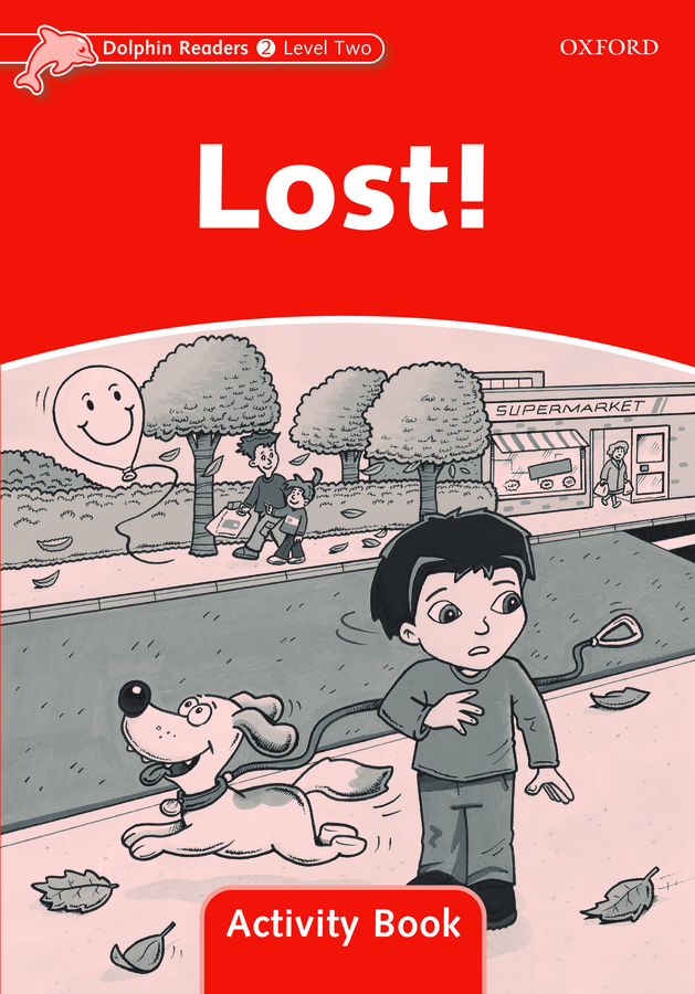 Dolphin Readers 2 Lost! - Activity Book