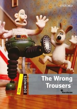 Dominoes 1 The Wrong Trousers