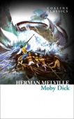 Collins Classics: Melville Herman. Moby Dick