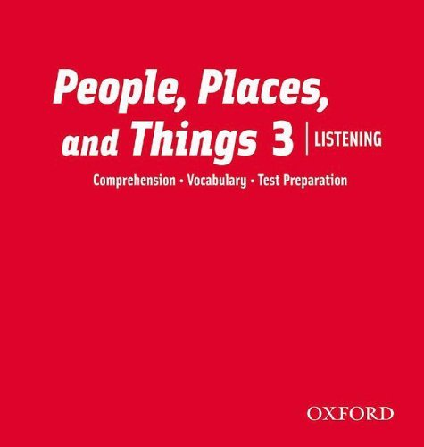 People, Places, and Things Listening 3 Class Audio CDs (2)