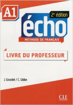 Echo A1 - 2e edition -  Guide Pedagogique