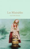Macmillan Collector's Library: Hugo Victor. Miserables, les  (HB)  Ned