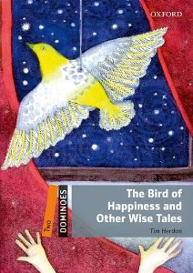 Dominoes 2 The Bird of Happiness and Other Wise Tales