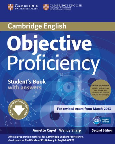 Objective Proficiency (Second Edition) Student's Book Pack (Student's Book with Answers with Downloadable Software and Class Audio CDs (2))