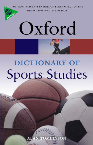 A Dictionary of Sports Studies (Oxford Paperback Reference)