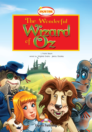 Showtime Readers Level 2 The Wonderful Wizard of Oz
