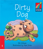 Cambridge Storybooks Level 1 Dirty Dog: Bill Graham
