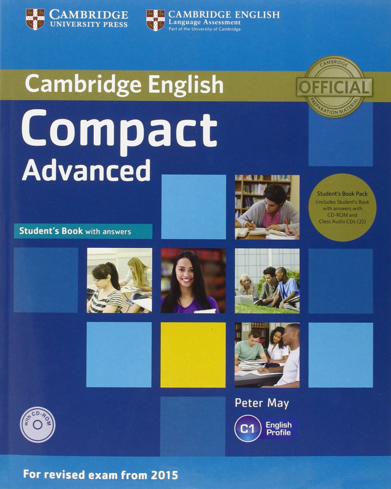 Compact Advanced (for revised exam 2015) Student's Book Pack (Student's Book with Answers with CD-ROM and Class Audio CDs(2))