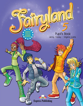 Fairyland 5 Pupil's Book