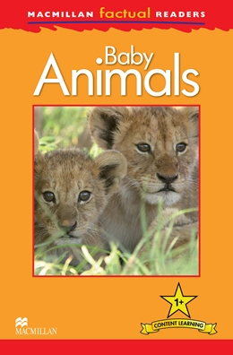 Macmillan Factual Readers: Level 1 +  Baby Animals