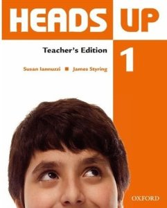 Heads Up 1 Teacher's Edition