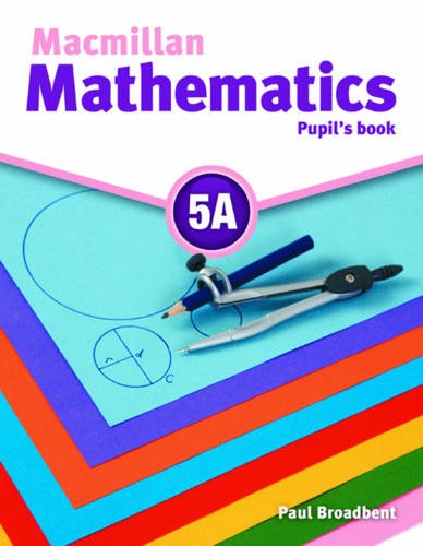 Macmillan Mathematics 5A Pupil's Book Pack