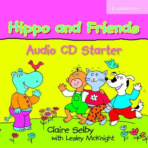 Hippo and Friends Starter Audio CD (Лицензия)