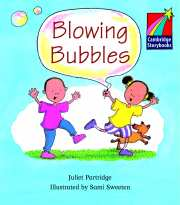 Cambridge Storybooks Level 1 Blowing Bubbles