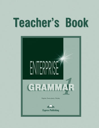 Enterprise 1 Grammar Book (Teacher's)