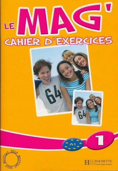 Le Mag' 1 - Cahier d'exercices