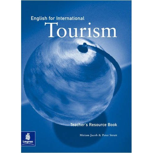 English for International Tourism Upper-Intermediate Teacher's Resource Book